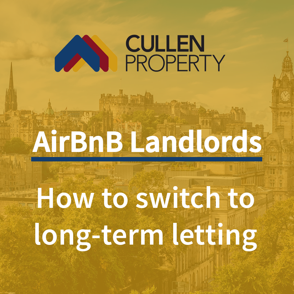 Edinburgh AirBnB Landlords - How to Switch to Long-Term Letting