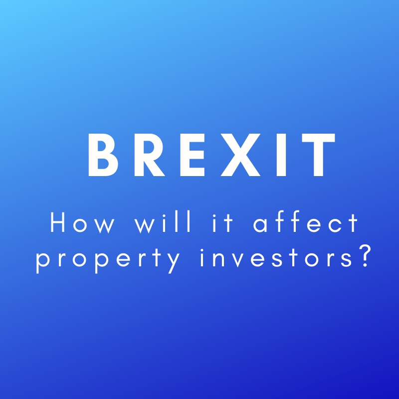 Property Investors: How Are They Reacting Amid Brexit?