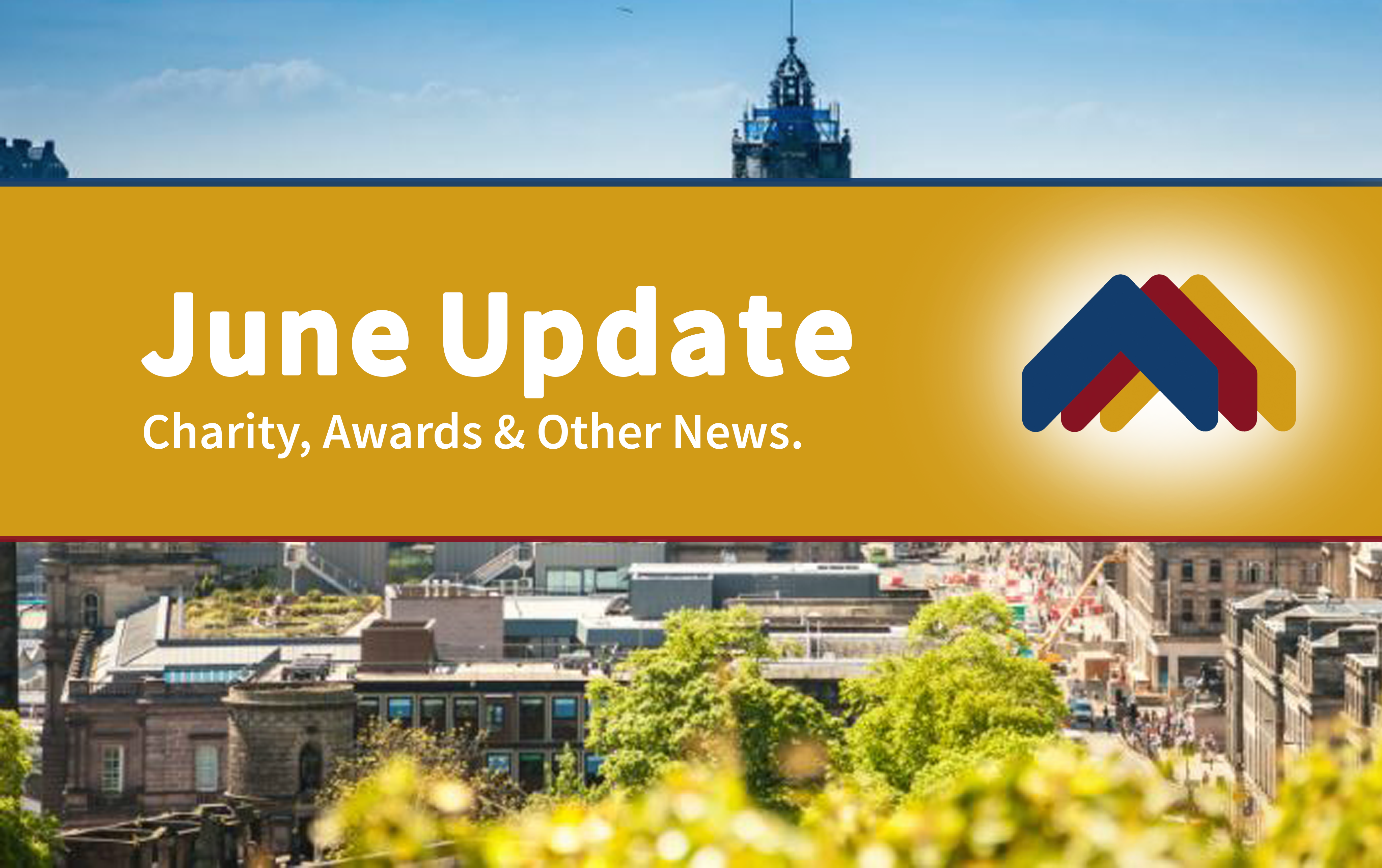 June Update From Cullen Property | Charity, Awards & Other News